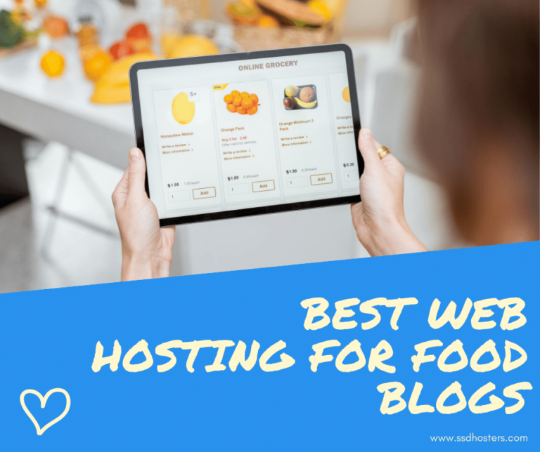 Best Web Hosting For Food Blogs SSDHOSTERS