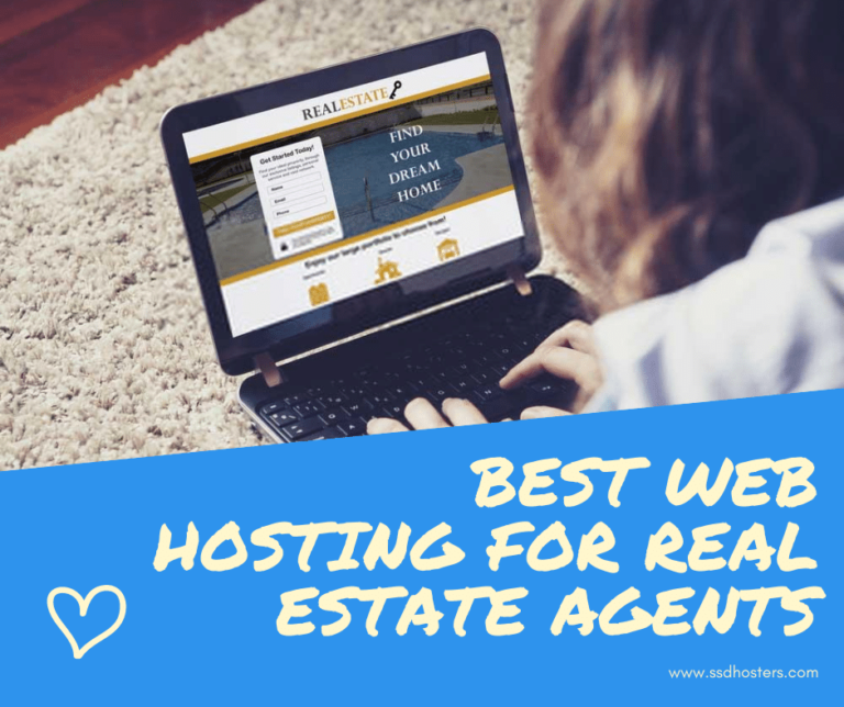 Best Web Hosting For Real Estate Agents SSDHOSTERS