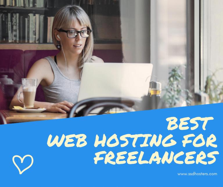 Best Web Hosting For freelancers 2021