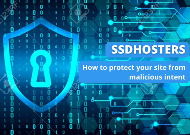 How to protect your site from malicious intent | SSDHOSTERS