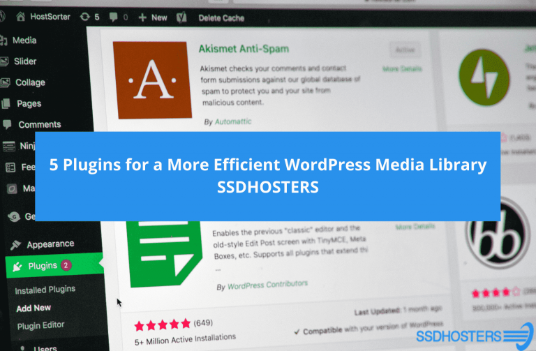5 Plugins for a More Efficient WordPress Media Library SSDHOSTERS